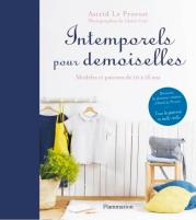 Intemporels pour demoiselles - Astrid Le Provost
